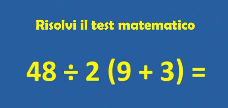 Test matematico: Riesci a risolvero in pochi secondi?